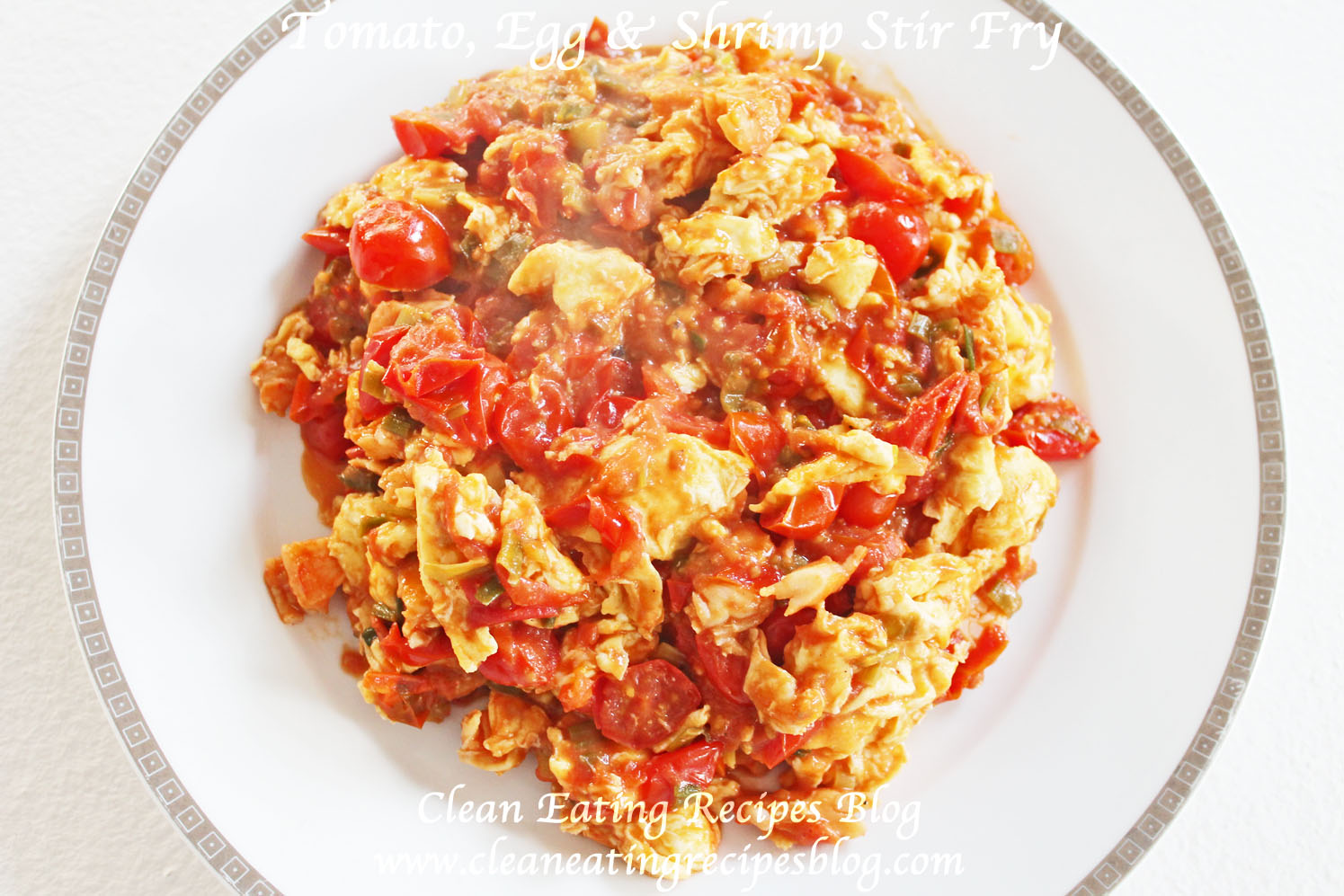 Clean Eating Dinner Idea – Tomato, Egg and Shrimp Stir Fry