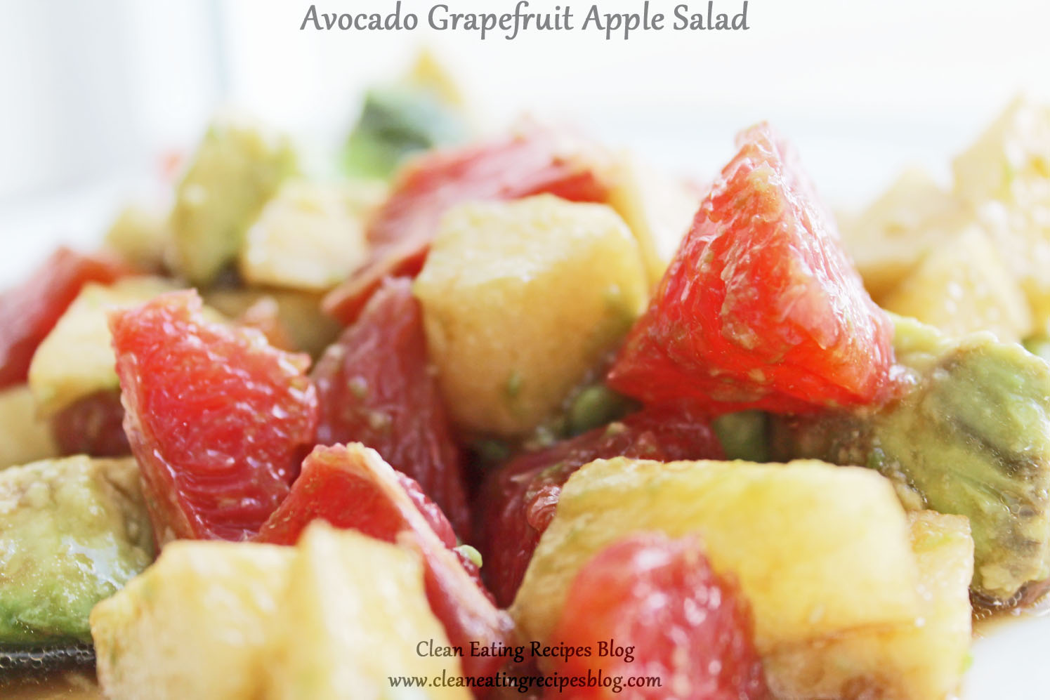 Easy Healthy Recipe for Clean Eating Diet: Avocado Grapefruit Apple Salad