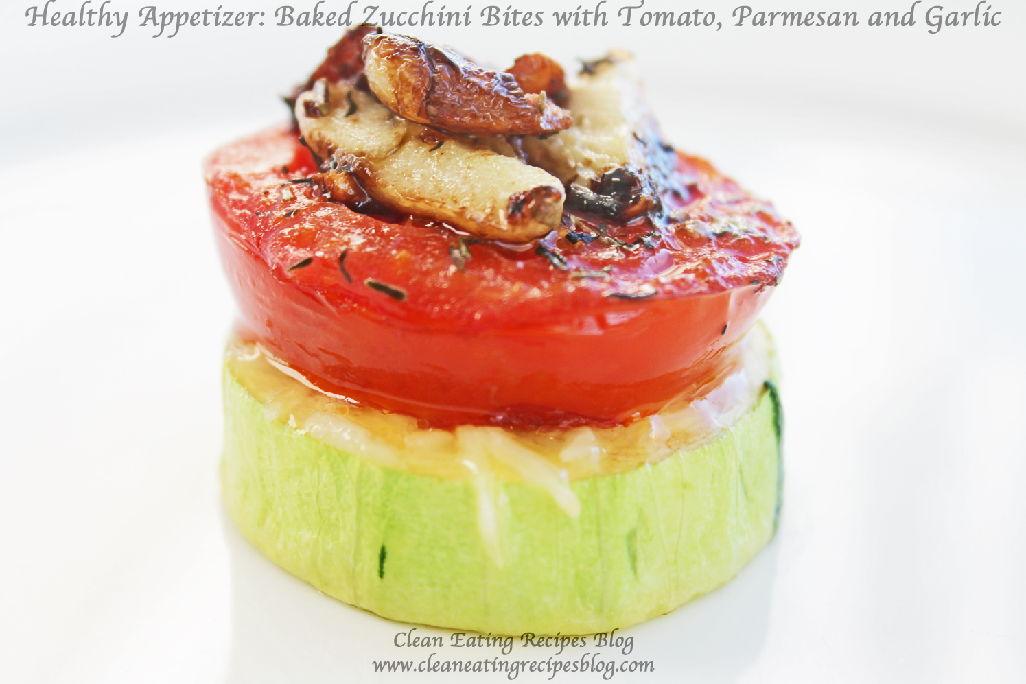 Healthy Appetizer Baked Zucchini Bite Clean Eating