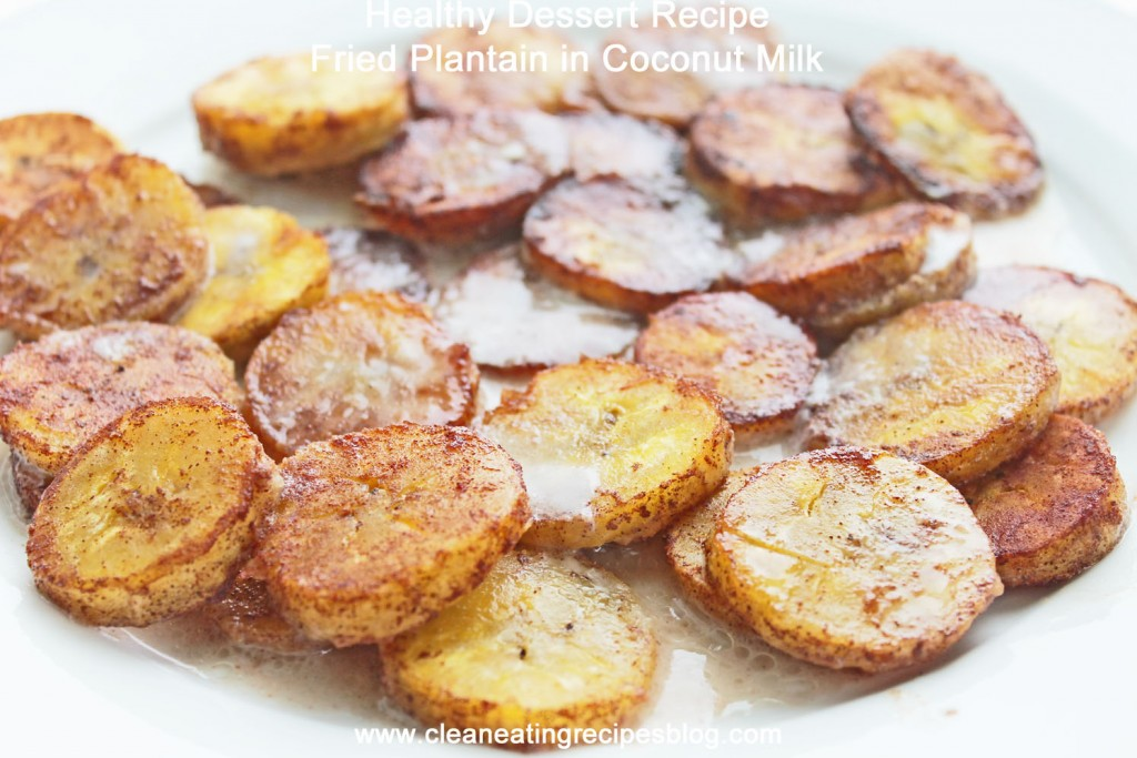 healthy dessert recipe fried plantain