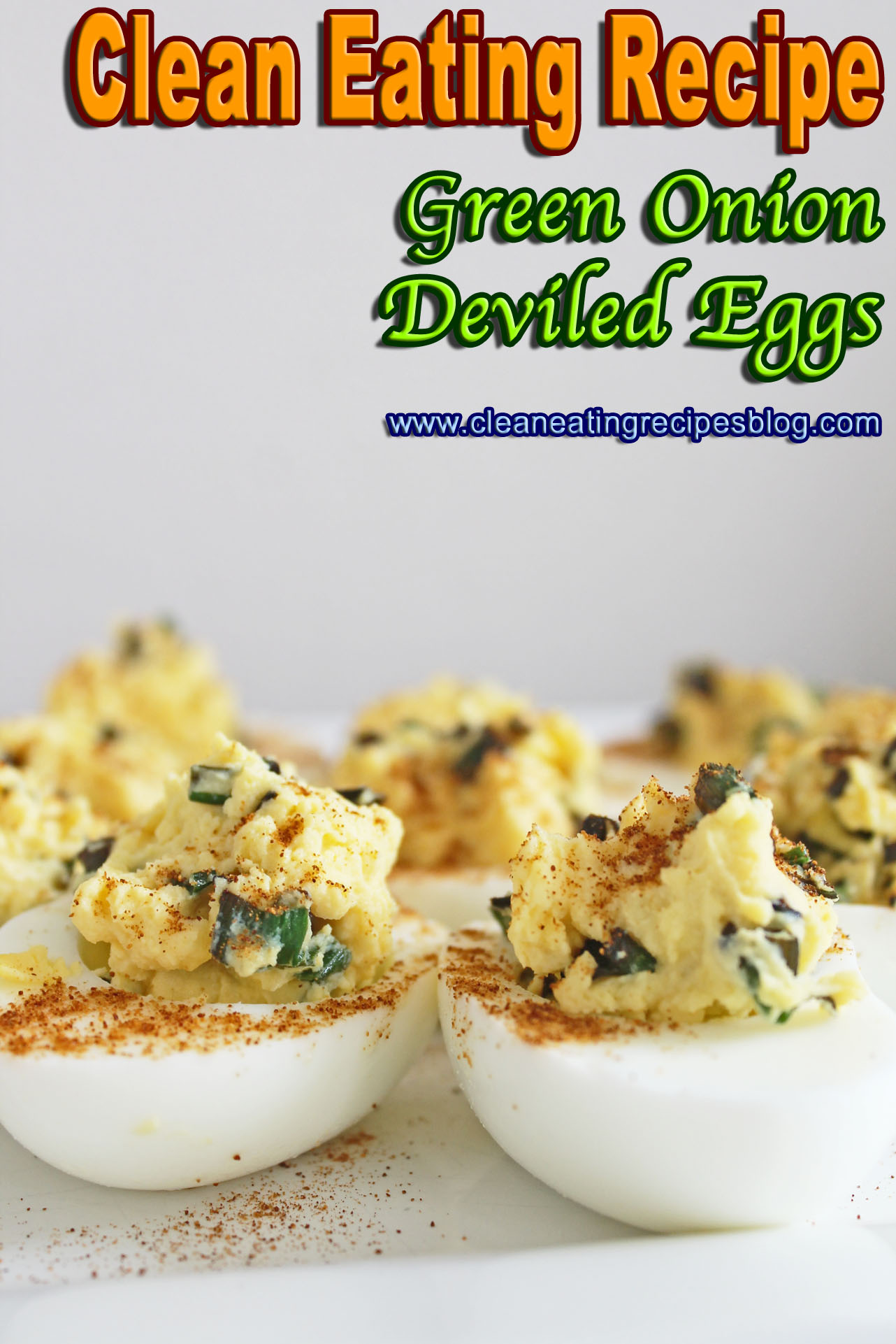 Clean Eating Recipe: Green Onion Deviled Eggs | Clean Eating Diet ...